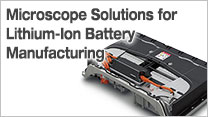 Microscope Solutions for Lithium-Ion Battery Manufacturing